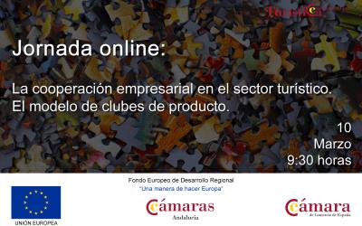 """Jornada online """"La Cooperación empresarial en el sector turístico El modelo de clubes de producto"""""""